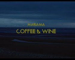 Mariama - Coffee and Wine (Official Video)